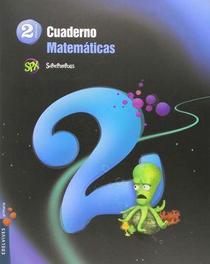 CUADERNO DE MATEMATICAS 2. 2ºEP.