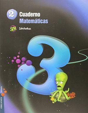 CUADERNO DE MATEMATICAS 3. 2ºEP.
