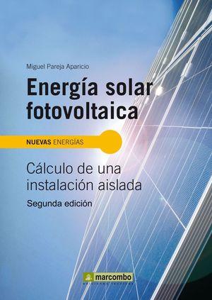 ENERGIA SOLAR FOTOVOLTAICA 2ª EDICION