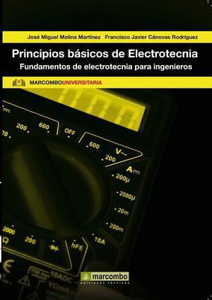 PRINCIPIOS BÁSICOS DE ELECTROTECNIA