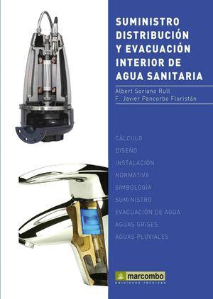 SUMINISTRO, DISTRIBUCION Y EVACUACION INTERIOR DE AGUA SANITARIA