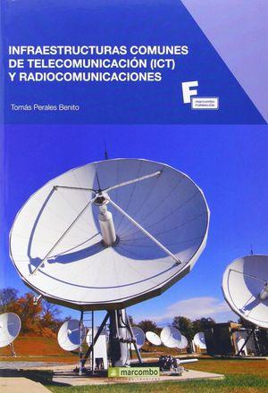 INFRAESTRUCTURAS COMUNES DE TELECOMUNICACIÓN Y RADIOCOMUNICACIONES
