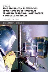 SOLDADURA CON ELECTRODOS REVESTIDOS DE ESTRUCTURAS DE ACERO