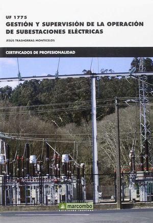 GESTION DE SUPERVISION DE LA OPERACION DE SUBESTACIONES ELECTRICA