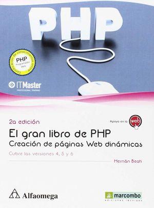 EL GRAN LIBRO DE PHP: CREACION DE PAGINAS WEB DINAMICAS