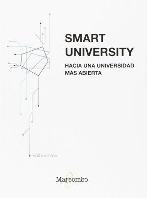 SMART UNIVERSITY HACIA UNA UNIVERSIDAD MAS ABIERTA