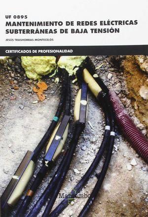 * UF0895 MANTENIMIENTO DE REDES ELÉCTRICAS SUBTERRÁNEAS DE BAJA TENSIÓN