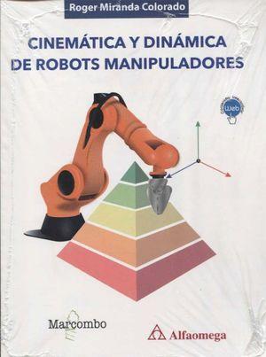 CINEMATICA Y DINAMICA DE ROBOTS MANIPULADORES