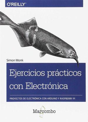 EJERCICIOS PRÁCTICOS CON ELECTRÓNICA