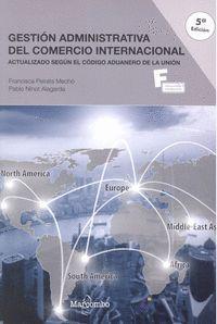 GESTIÓN ADMINISTRATIVA DEL COMERCIO INTERNACIONAL (5ªED.)
