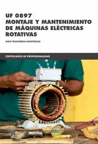 UF 0897 MONTAJE Y MANTENIMIENTO DE MAQUINAS ELECTR