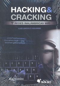 HACKING  & CRACKING. REDES INALÁMBRICAS WIFI
