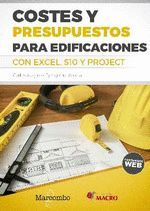 COSTES Y PRESUPUESTOS PARA EDIFICACIONES CON EXCEL 2010 - S10 - PROJECT  2010