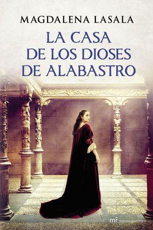 LA CASA DE LOS DIOSES DE ALABASTRO