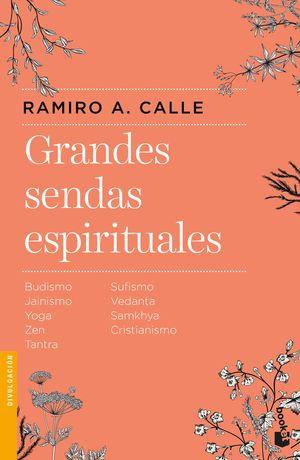 GRANDES SENDAS ESPIRITUALES VOL I