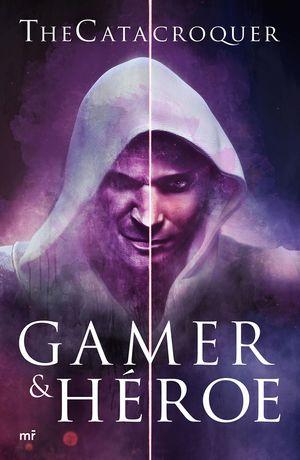 GAMER & HEROE