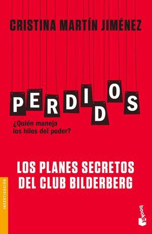 PERDIDOS. LOS PLANES SECRETOS DEL CLUB BILDERBERG