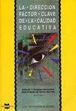 DIRECCION FACTOR CLAVE DE LA CALIDAD EDUCATIVA