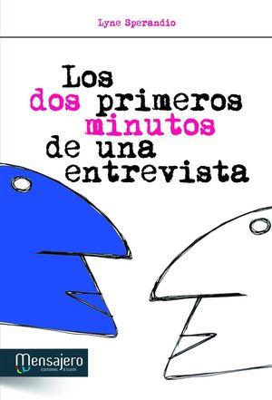 LOS DOS PRIMEROS MINUTOS DE UNA ENTREVISTA