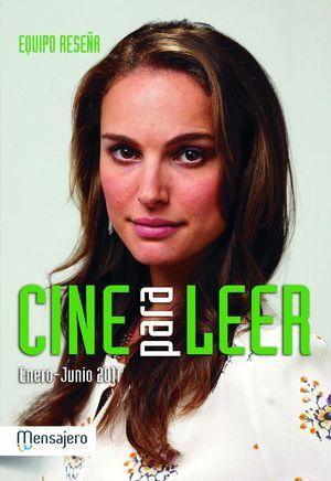 CINE PARA LEER ENERO-JUNIO 2011