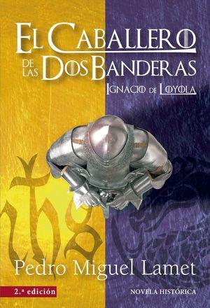 EL CABALLERO DE LAS DOS BANDERAS