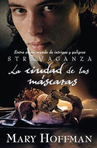 STRAVAGANZA LA CIUDAD DE LAS MASCARAS
