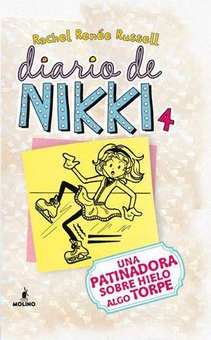 DIARIO DE NIKKI 4 UNA PATINADORA SOBRE HIELO ALGO TORPE
