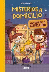 MISTERIOS A DOMICILIO 2 ESTRELLA ESTRELLADA