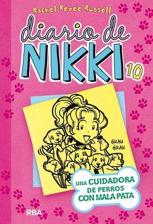 DIARIO DE NIKKI 10 UNA CUIDADORA DE PERROS CON MALA PATA