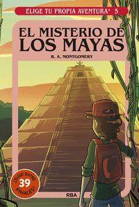 EL MISTERIO DE LOS MAYAS (ELIGE TU PROPIA AVENTURA Nº 5)