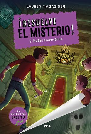 RESUELVE EL MISTERIO! 3 EL HOTEL ENCANTADO