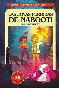 LAS JOYAS PERDIDAS DE NABOOTI (ELIGE TU PROPIA AVENTURA Nº4)
