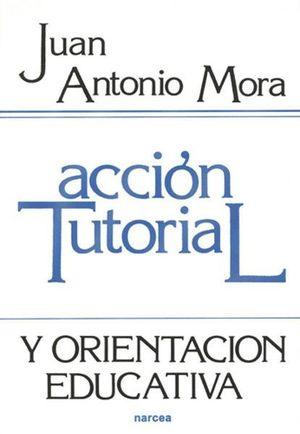 ACCION TUTORIAL Y ORIENTACION EDUCATIVA