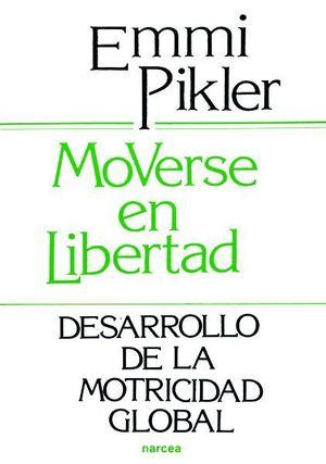 MOVERSE EN LIBERTAD
