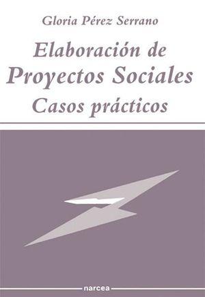 ELABORACION DE PROYECTOS SOCIALES, CASOS PRACTICOS