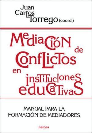 MEDIACION DE CONFLICTOS EN INSTITUCIONES EDUCATIVAS