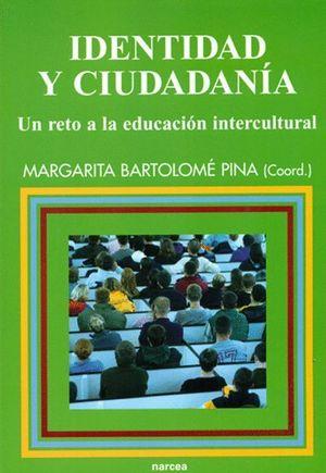 IDENTIDAD Y CIUDADANIA,UN RETO A LA EDUCACION INTERCULTURAL