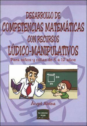 DESARROLLO DE COMPETENCIAS MATEMÁTICAS CON RECURSOS LÚDICO-MANIPULATIVOS