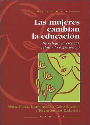 LAS MUJERES CAMBIAN LA EDUCACION