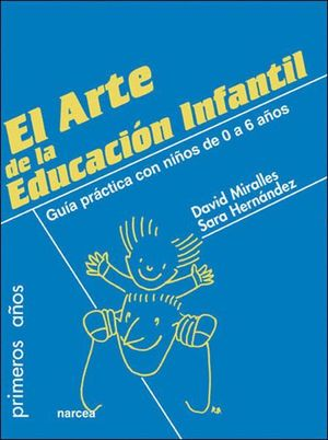 EL ARTE DE LA EDUCACION INFANTIL