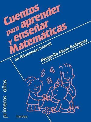 CUENTOS PARA APRENDER Y ENSEÑAR MATEMATICAS EN EDUCACION INFANTIL