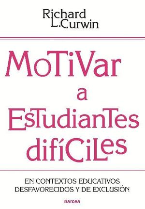 MOTIVAR A ESTUDIANTES DIFICILES