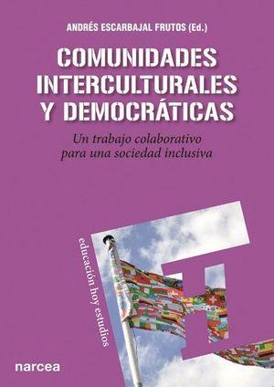 COMUNIDADES INTERCULTURALES Y DEMOCRATICAS