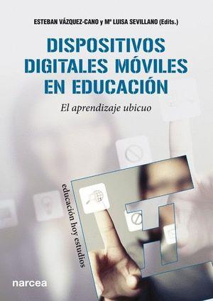 DISPOSITIVOS DIGITALES MOVILES EN EDUCACION