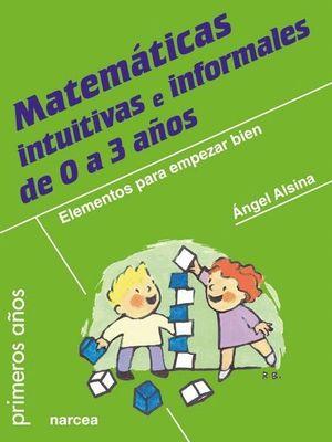 MATEMATICAS INTUITIVAS E INFORMALES DE 0 A 3 AÑOS