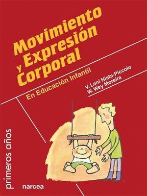MOVIMIENTO Y EXPRESION CORPORAL EN EDUCACION INFANTIL