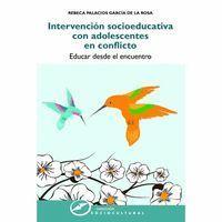 INTERVENCION SOCIOEDUCATIVA CON ADOLESCENTES EN CONFLICTO