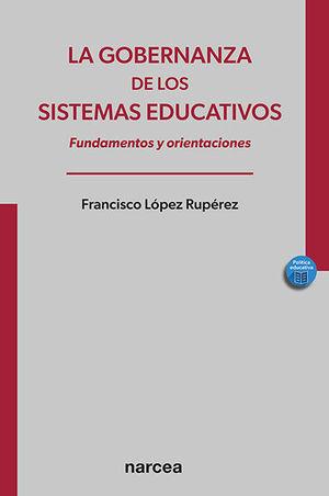 LA GOBERNANZA DE LOS SISTEMAS EDUCATIVOS