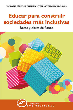 EDUCAR PARA CONSTRUIR SOCIEDADES MÁS INCLUSIVAS