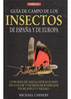 GUIA DE CAMPO DE LOS INSECTOS DE ESPAÑA Y DE EUROPA (T)